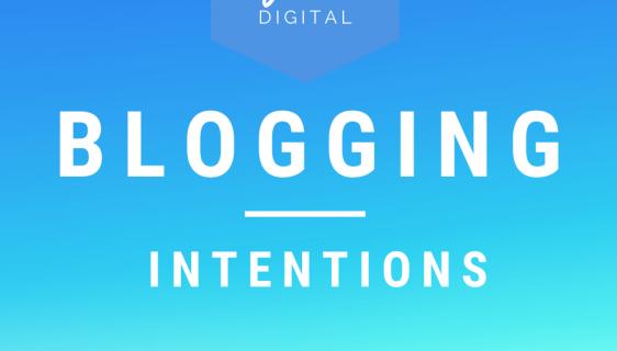 Blogging Intentions