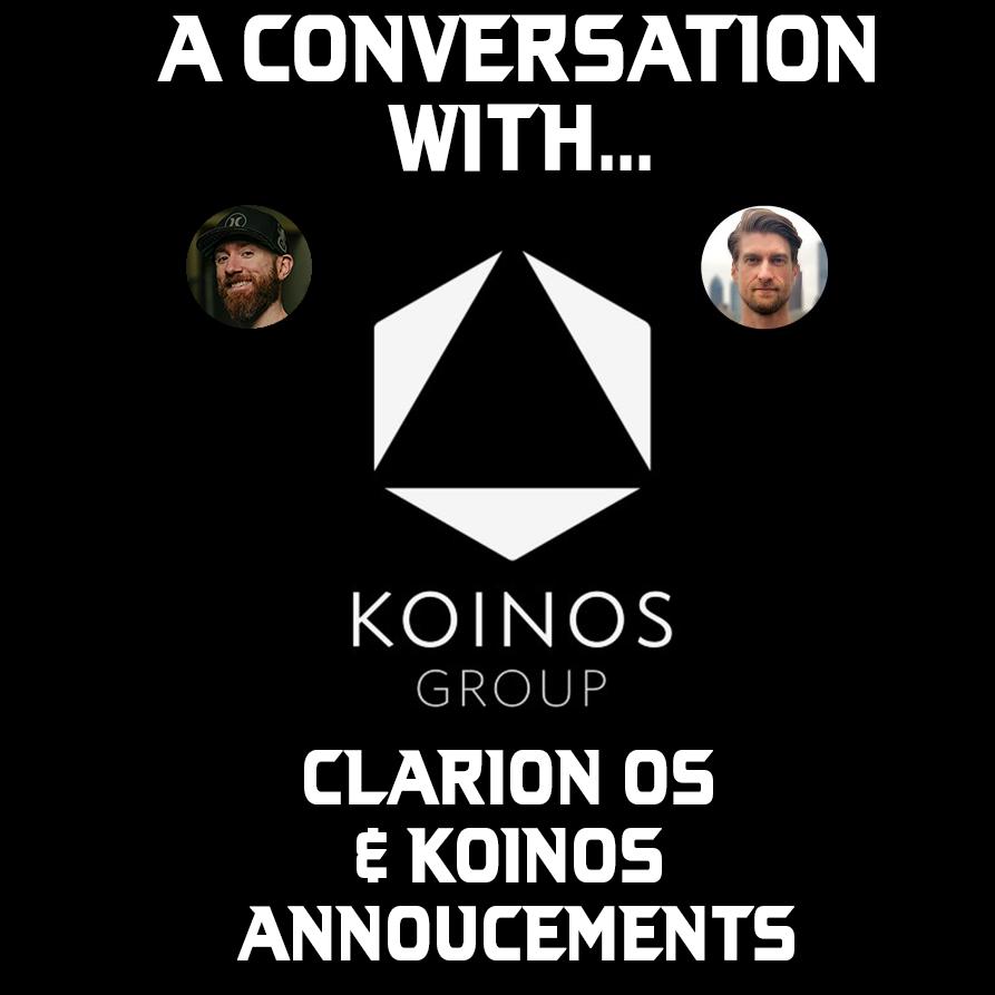 Clarion OS & KOINOS announcements!