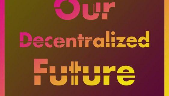 OurDecentralizedFuture