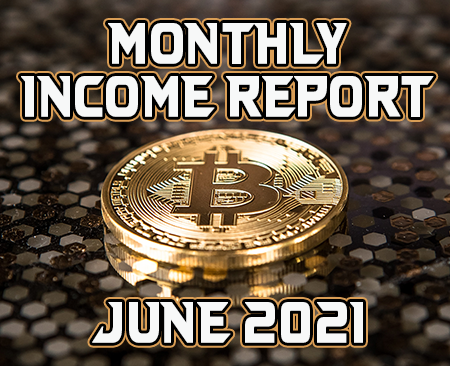 Monthly Income Report for June 2021