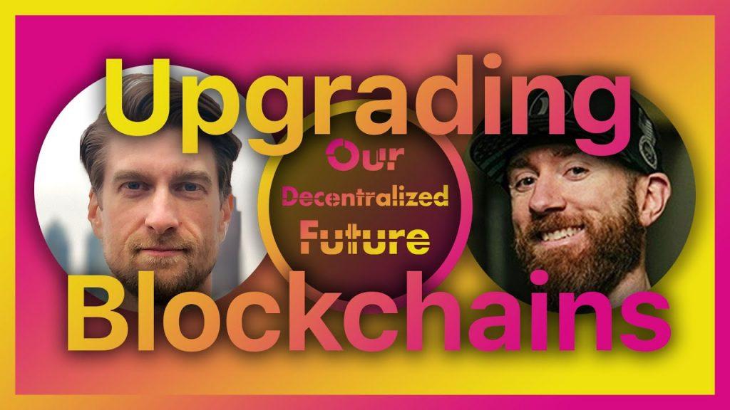 Blockchain Upgrades & Hard Forks
