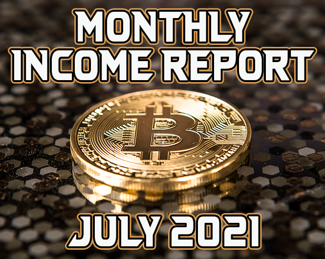Monthly Income Report for July 2021