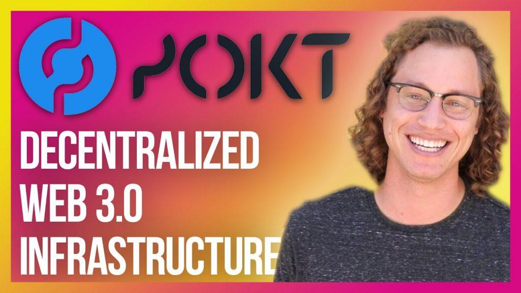 Pokt Network: Decentralized Web 3.0 Infrastructure